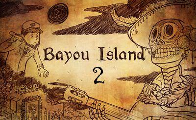 Bayou Island - Part 2