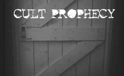 Cult Prophecy