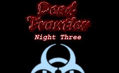 Dead Frontier: Night Three