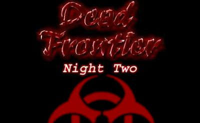 Dead Frontier: Night Two