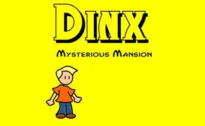 Dinx - Mystery Mansion
