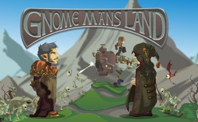 Gnome Mans Land