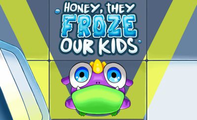 Honey They Froze Our Kids