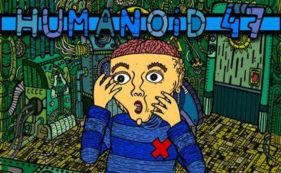 Humanoid 47