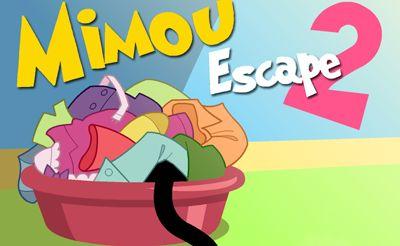Mimou Escape 2