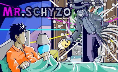 Mr. Schyzo