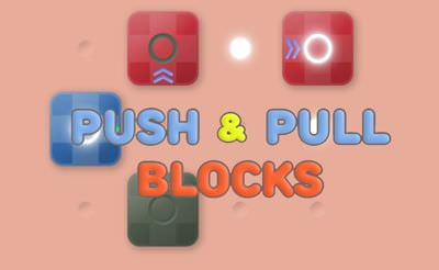 Push & Pull Blocks