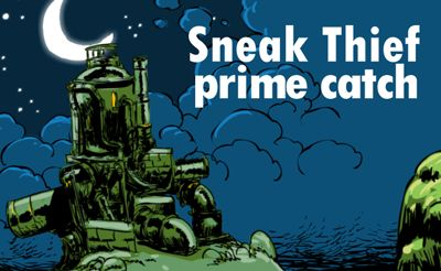 Sneak Thief: Prime Catch