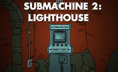 Submachine 2: The Lighthouse