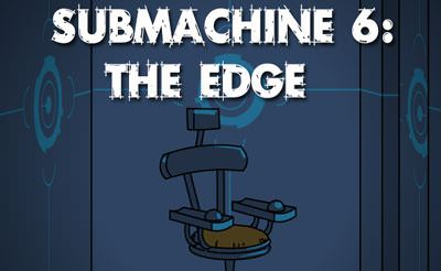 Submachine 6: The Edge